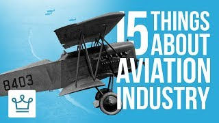 Download 15 Things You Didn't Know About The Aviation Industry Video