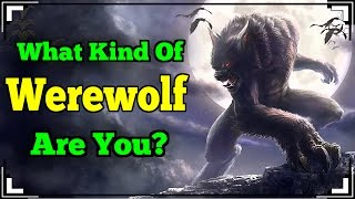 Download What Kind Of WEREWOLF Are You? Video
