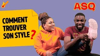 Download ASQ - Comment trouver son style ? ft Nadjélika et Sacko Video