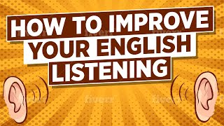 Download How to Improve Your English Listening Video