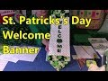 Download St Patrick's Day Welcome Banner Video