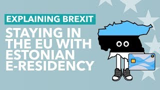 Download Can Brits Remain in the EU with Estonian e-Residency? - Brexit Explained Video