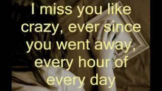 Download miss you like crazy lyrics- natalie Cole Video