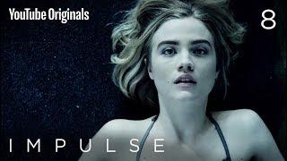 Download Impulse - Ep 8 ″Awakening″ Video