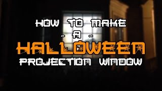 Download Halloween Rear Projection Screen Window Tutorial Video