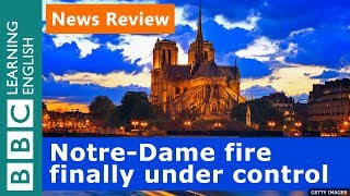 Download Notre-Dame fire finally under control - News Review Video