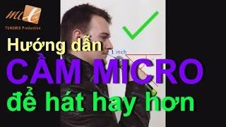 Download Hướng dẫn cách CẦM MICRO ĐÚNG để HÁT HAY HƠN (How to Hold a Microphone) Video