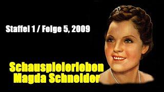 Download Schauspielerleben: Magda Schneider (Staffel 1 / Folge 5, 2009) Video