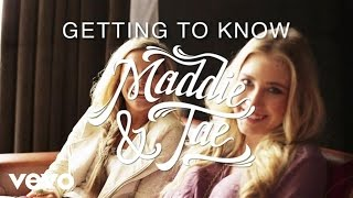 Download Maddie & Tae - Getting To Know Maddie And Tae Video