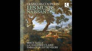 Download F. COUPERIN // Musette: À l'ombre d'un ormeau, by E. De Negri, La chambre claire, B. Sailly Video