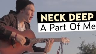 Download Neck Deep - A Part of Me (Ft. Laura Whiteside) Official Music Video Video