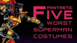 Download 5 Worst Superman Costumes - Fantastic Five Video