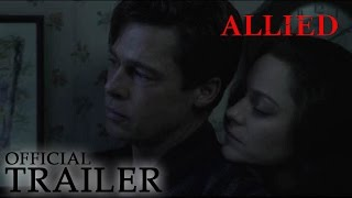 Download ALLIED | Official Trailer Video