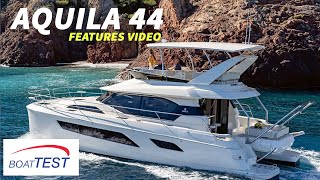 Download Aquila 44 (2018-) Features Video - By BoatTEST Video
