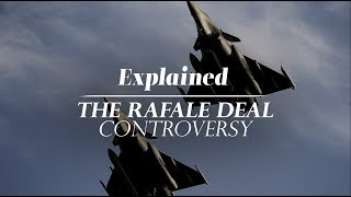 Download Explained | The Rafale Deal Controversy Video