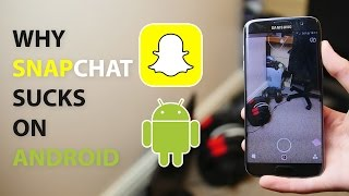 Download Why Snapchat Sucks On Android (4K) Video
