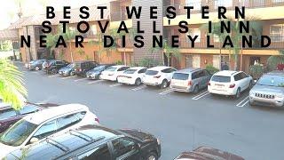 Download BEST WESTERN STOVALL'S INN REVIEW | HOTEL NEAR DISNEYLAND Video