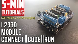 Download L293D Motor control Module Tutorial - Run motors off the Arduino Video