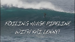 Download FOILING HUGE PIPELINE WITH KAI LENNY Video