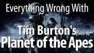 Download Everything Wrong With Planet Of The Apes (2001, Tim Burton) Video