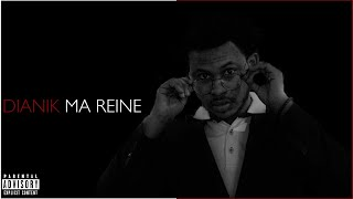 Download Dianik - ma reine - LyricsAudio #01 Video