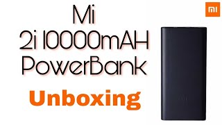 Download Mi 2i 10000mAh Power Bank unboxing Video