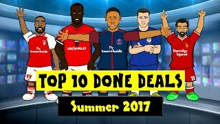 Download 442oons Top 10 Done Deals 2017! Neymar, Lacazette, Lukaku and more! Video