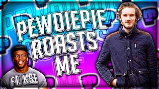 Download PewDiePie ROASTED ME! Featuring KSI (DISS TRACK OR NA) Video