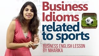 Download Business Idioms related to sports - Business English Lesson Video