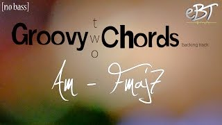 Download Groovy Two Chords | Am - Fmaj7 | 78bpm [NO BASS] Video