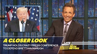 Download Trump Holds Crazy Press Conference to Defend Brett Kavanaugh: A Closer Look Video