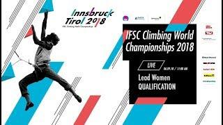 Download IFSC Climbing World Championships - Innsbruck 2018 - Lead - Qualification - Women Video