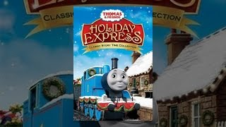 Download Thomas & Friends: Holiday Express Video