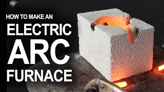 Download How To Make An Electrical Arc Furnace Video