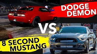 Download Dodge Demon vs 8 second Mustang Video