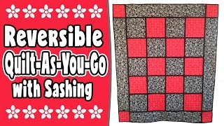Download 'Quilt As You Go' Quilt with Sashing Tutorial Video