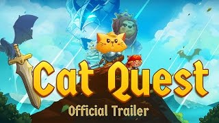 Download Cat Quest - Steam, iOS, Android - Official Trailer Video