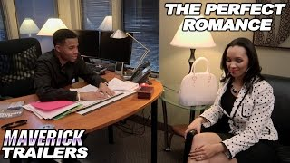 Download Comedy/Romance - ″The Perfect Romance″ - Trailer - feat. Kendra Kouture Video