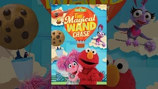 Download Sesame Street: The Magical Wand Chase Video