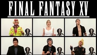 Download FINAL FANTASY XV - STAND BY ME ACAPELLA (ft. Katie Wilson) Video