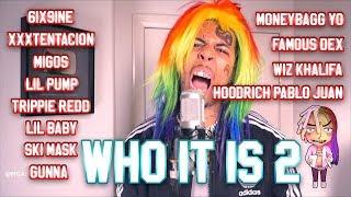 Download mcashhole - WHO IT IS 2 (ft. 6IX9INE, XXXTENTACION, MIGOS, LIL PUMP + 8 more) Video