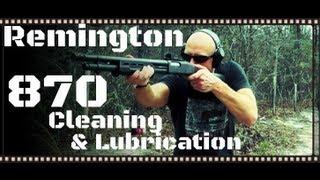 Download How To Clean & Lubricate A Remington 870 (12ga & 20ga) Shotgun Video