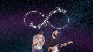 Download Jorge & Mateus - Pra Sempre Com Você (Como Sempre Feito Nunca) [Vídeo Oficial] Video