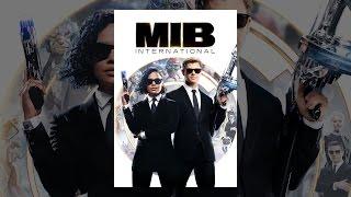 Download Men In Black: International Video