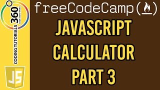 Download Build a JavaScript Calculator Part 3: Free Code Camp Advanced Front End Projects Video