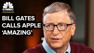 Download Bill Gates: Apple Is An 'Amazing' Company | CNBC Video