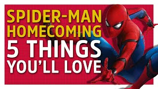 Download 5 Things You'll Love About Spider-Man: Homecoming Video