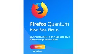 Download New Firefox Quantum 57 Finally Better And Faster Than Google Chrome! Video