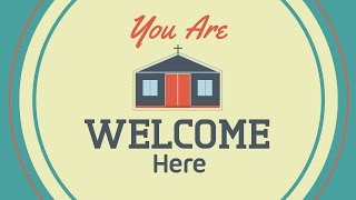 Download You Are Welcome Here | Church Welcome Video