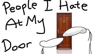 Download People I Hate At My Door Video